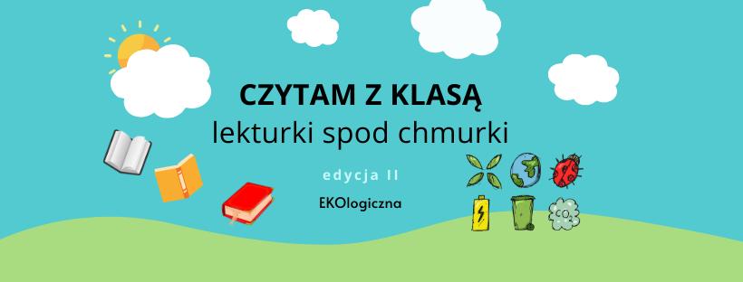 Międzynarodowy Projekt Edukacyjny Czytam z klasą lekturki spod chmurki