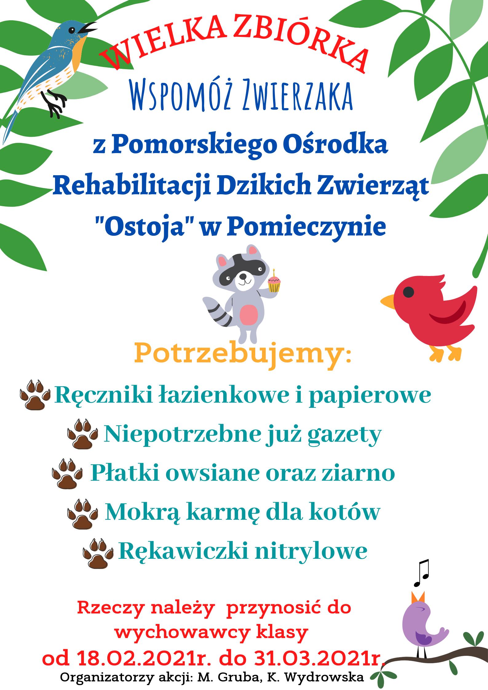 Zbiórka dla Pomorskiego Ośrodka Rehabilitacji Dzikich Zwierząt Ostoja